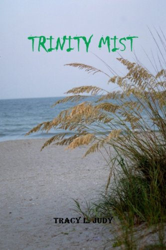 Book: Trinity Mist by Tracy L. Judy