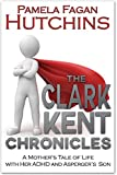 The Clark Kent Chronicles (ADHD & Aspergers)