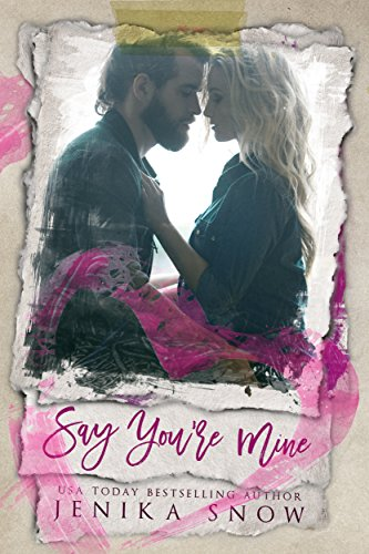 say-youre-mine-youre-mine-1-english-edition