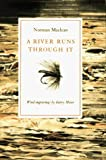 img - for By Norman Maclean: A River Runs Through It book / textbook / text book