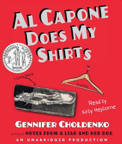 al capone does my shirts by gennifer choldenko ages 9 12