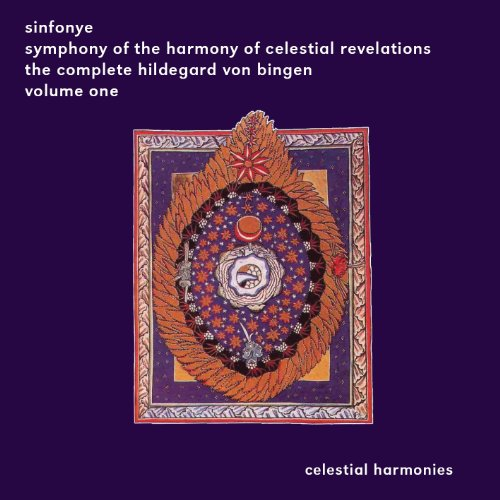 Symphony of the Harmony of Celestial Revelations: The Complete Hildegard von Bingen, Vol.... by Hildegard of Bingen, Sinfonye and Stevie Wishart