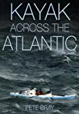 img - for Kayak Across The Atlantic book / textbook / text book