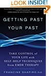 Getting Past Your Past:�Take Control...