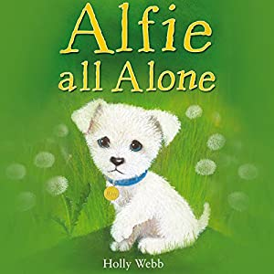 Alfie All Alone | [Holly Webb]