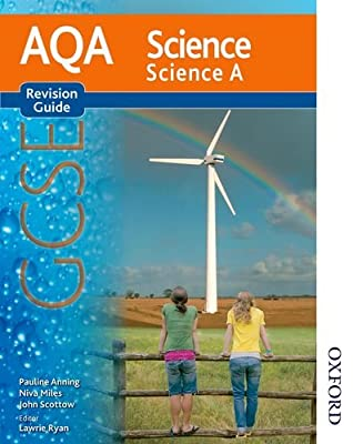 New AQA GCSE Science A Revision Guide (New Aqa Science Gcse)