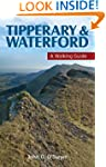Tipperary & Waterford: A Walking Guid...
