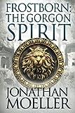 img - for Frostborn: The Gorgon Spirit (Volume 7) book / textbook / text book
