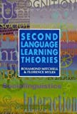 Second Language Learning Theories (034066312X) by Florence Myles