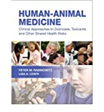 img - for [(Human-Animal Medicine: Clinical Approaches to Zoonoses, Toxicants and Other Shared Health Risks)] [Author: Peter M. Rabinowitz] published on (February, 2010) book / textbook / text book