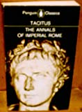 The Annals of Imperial Rome (Penguin Classics) (0140440607) by Tacitus