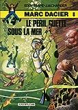 echange, troc Eddy PAAPE - Le Péril guette sous la mer