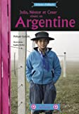 Julia, Néstor et Cesar vivent en Argentine