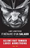 Lance Armstrong, itin�raire d'un salaud