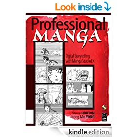 Professional Manga: Digital Storytelling with Manga Studio EX