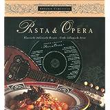 "Pasta e Opera: Klassische italienische Rezepte - gro�e italienische Arienvon ""Antonio Carluccio"""
