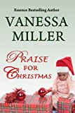Praise for Christmas (Book 6 - Praise Him Anyhow Series)