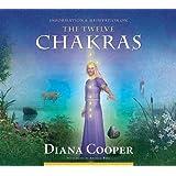 The Twelve Chakras (Information & Meditation)