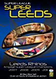 Leeds Rhino's - Engage Super League Champions (07/08/09/11) 8 Disc Box Set [DVD]