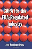 img - for CAPA for the FDA-Regulated Industry book / textbook / text book