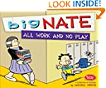 Big Nate All Work and No Play (amp! C...