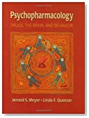 Psychopharmacology: Drugs, the Brain and Behavior