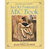 An Old-Fashioned ABC Bookby Elizabeth Allen Ashton