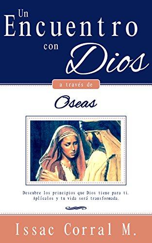 un-encuentro-con-dios-a-traves-de-oseas-devocional-spanish-edition