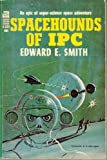 Spacehounds Of Ipc (0425061604) by Smith, E. D.
