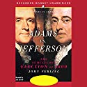 Adams vs. Jefferson: The Tumultuous Election of 1800 Audiobook by John Ferling Narrated by Jack Garrett