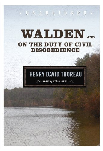 Walden and On the Duty of Civil Disobedience (Blackstone Audio Classic Collection) book cover