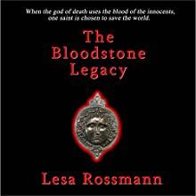 The Bloodstone Legacy Audiobook by Lesa Rossmann Narrated by Lesa Rossmann