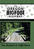 img - for The Oregon Bigfoot Highway book / textbook / text book