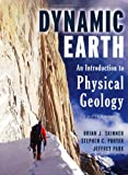 img - for The Dynamic Earth: An Introduction to Physical Geology book / textbook / text book