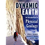 The Dynamic Earth: An Introduction to Physical Geologyby Brian J. Skinner