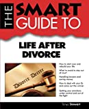 img - for The Smart Guide to Life After Divorce (Smart Guides) book / textbook / text book