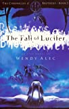 The Fall of Lucifer (The Chronicles of Brothers)