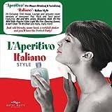 echange, troc Various Artists - L'Aperitivo Italian Style