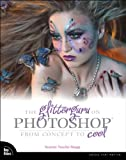 The Glitterguru on Photoshop: From Concept to Cool