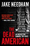THE DEAD AMERICAN (The Inspector Samuel Tay Novels Book 3)