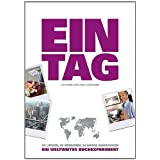 EIN TAG - Ein weltweites Buchexperiment: 23 Lnder, 50 Menschen, 50 wahre Geschichtenvon &#34;Hans Keln&#34;