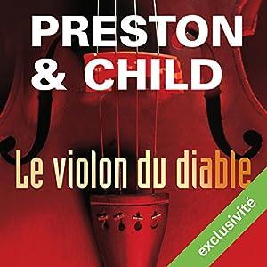 Le violon du diable (Pendergast 5) | Livre audio Auteur(s) : Douglas Preston, Lincoln Child Narrateur(s) : François Hatt