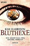 Bluthexe: Die Rachel-Morgan-Serie 12 - Roman (German Edition)