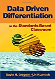 img - for Data Driven Differentiation in the Standards-Based Classroom book / textbook / text book