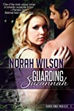 Guarding Suzannah (Serve and Protect Series)