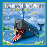 Jonah and the Whale: The Brick Bible for Kids