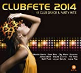 Clubfete 2014 44 Club Dance & Party Hits Various Artists