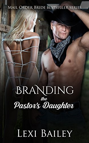 branding-the-pastors-daughter-mail-order-bride-virgin-western-romantic-suspense-branding-this-virgin