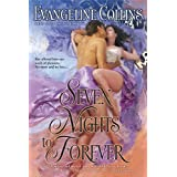 Seven Nights to Forever ~ Evangeline Collins
