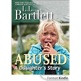 Abused -- A Daughter's Story (English Edition)
